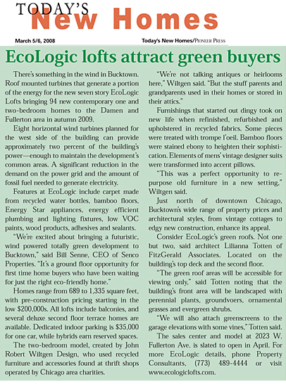 March 6, 2008 - EcoLogic Lofts Attracts Green BuyersChicago Sun Times, Today's new Homes